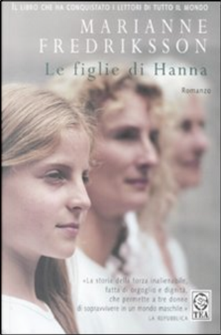Le figlie di Hanna by Marianne Fredriksson