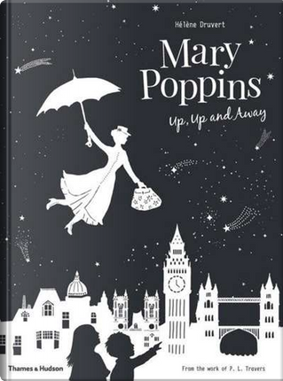 Mary Poppins Up, Up and Away by Hélène Druvert