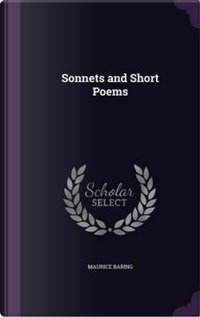 Sonnets and Short Poems by Maurice Baring