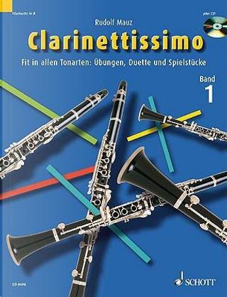 Clarinettissimo Solo And Duet by Rudolf Mauz