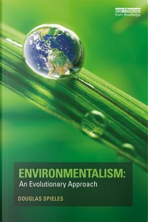 Environmentalism by Douglas Spieles