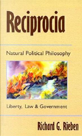 Reciprocia by Richard G. Rieben