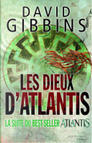 Les Dieux d'Atlantis by David Gibbins