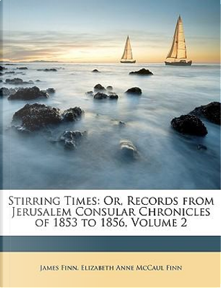 Stirring Times by James Finn