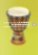 La storia di Mondaugen by Thomas Pynchon