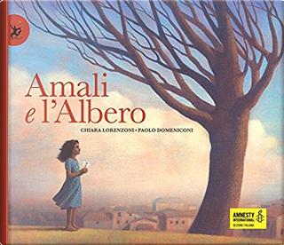 Amali e l'albero by Chiara Lorenzoni