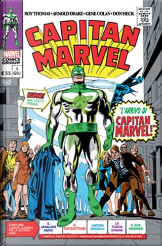 Capitan Marvel vol. 1 by Roy Thomas, John Romita Sr., Gerry Conway, Marv Wolfman, Arnold Drake, Stan Lee, Gary Friedrich, Archie Goodwin