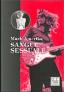 Sangue sessuale by Mark Amerika