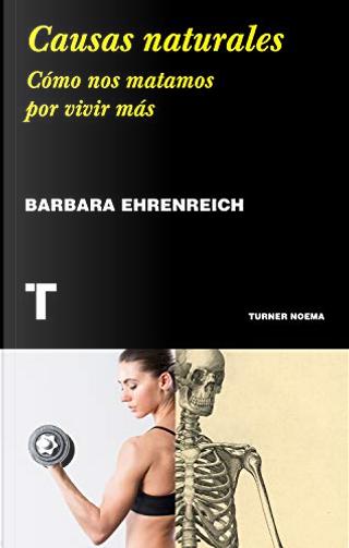 Causas naturales by Barbara Ehrenreich