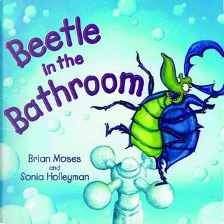 Beetle in the Bathroom by Brian Moses