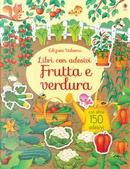 Frutta e ortaggi. Libri con adesivi. Ediz. a colori by Hannah Watson