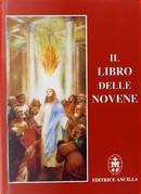 Il libro delle novene by Raffaella Gava, Roberto Bagato, Roberto Gava, Tiziana Bagato