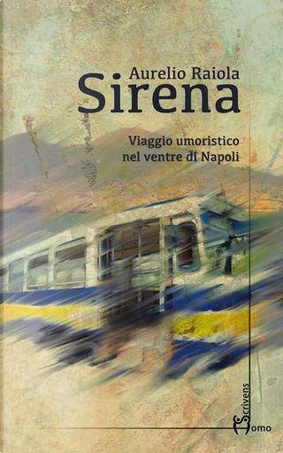 Sirena by Aurelio Raiola