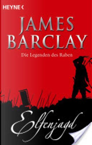 Elfenjagd by James Barclay