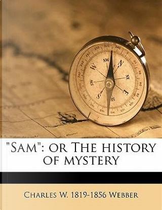 Sam by Charles Wilkins Webber