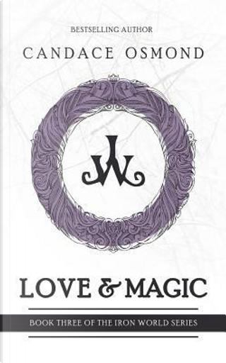 Love & Magic by Candace Osmond