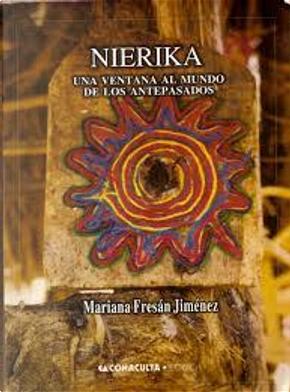Nierika by Mariana Fresán Jiménez