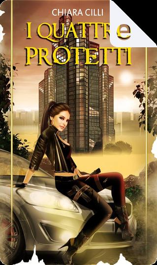 I quattro Protetti by Chiara Cilli