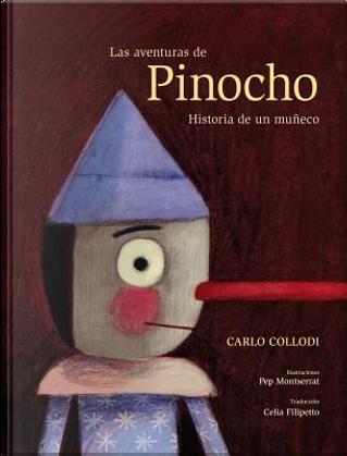 Las aventuras de Pinocho / The Adventures of Pinocchio by Carlo Collodi