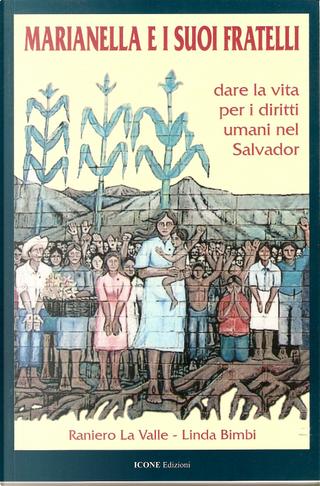 Marianella e i suoi fratelli by Linda Bimbi, Raniero La Valle