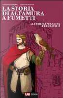 La storia di Altamura a fumetti - vol.2 by Antonio Ferrante, Giovanni Matteo