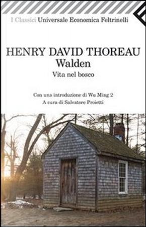 Walden, vita nel bosco by Henry D. Thoreau