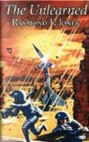 The Unlearned by Raymond F. Jones