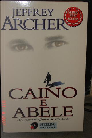 Caino e Abele by Jeffrey Archer