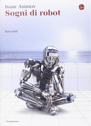 Sogni di robot by Isaac Asimov
