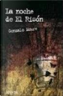 La noche de El Risón by Gonzalo Moure