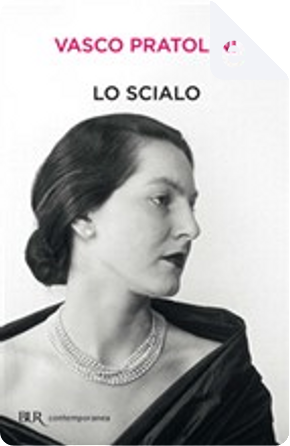 Lo scialo by Vasco Pratolini