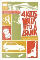 4 Kids Walk into a Bank by Matthew Rosenberg