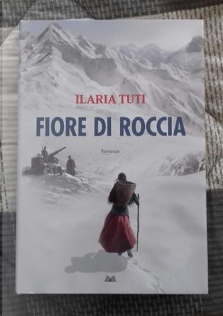 Fiore di roccia by Ilaria Tuti