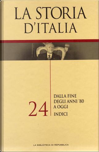 La storia d'Italia by Pietro Scoppola, Valerio Castronovo, Giuseppe Galasso, Piero Craveri, Giovanni Borgognone