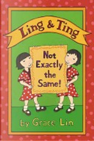 Ling and Ting by Grace Lin