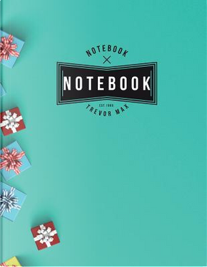 Notebook by Trevor Max