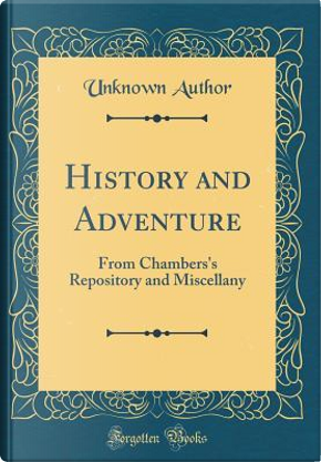 History and Adventure by Author Unknown