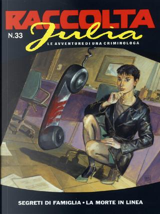 Raccolta Julia n° 33 by Enio Legisamón, Giancarlo Berardi, Giuseppe De Nardo, Lorenzo Calza, Mario Jannì, Maurizio Mantero