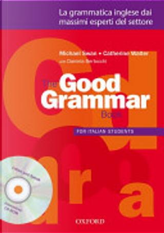 The good grammar for italian students. Student's book. Per le Scuole superiori. Con CD-ROM by Michael Swan