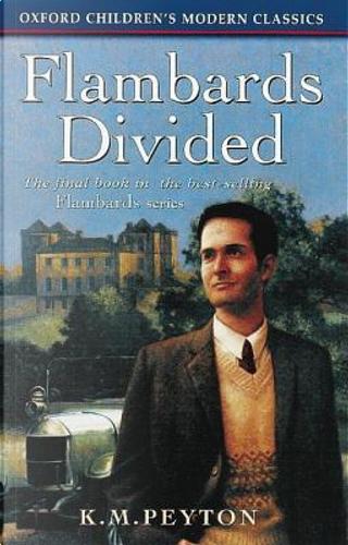 Flambards Divided by K. M. Peyton