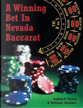 A Winning Bet in Nevada Baccarat by Edward Thorp