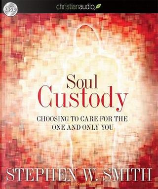 Soul Custody by Stephen W. Smith