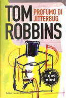 Profumo di Jitterbug by Tom Robbins