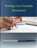 Writing User-friendly Documents by United States Department of Transportation