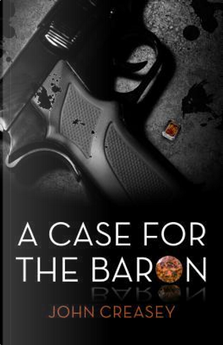 A Case for the Baron by Anthony Morton