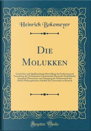 Die Molukken by Heinrich Bokemeyer
