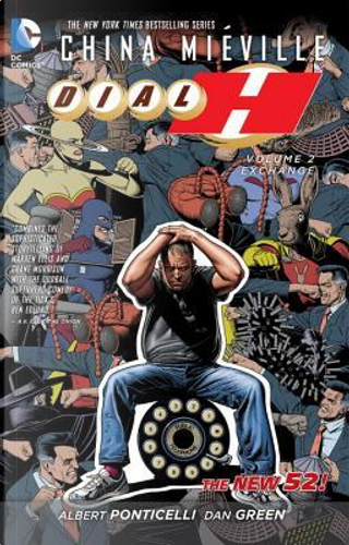 Dial H 2 by China Mieville