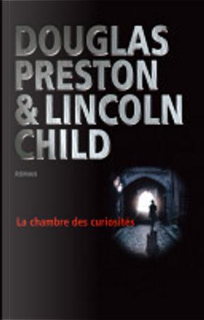 La chambre des curiosités by Douglas Preston