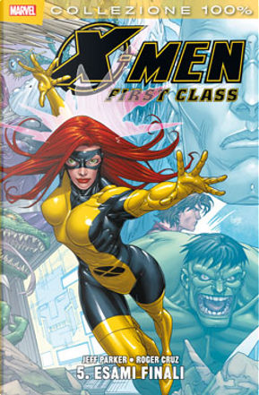X-Men. First class n. 5 by Amilcar Pinna, Colleen Coover, Jeff Parker, Roger Cruz