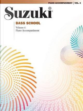 Suzuki Bass School by Inc. Summy-Bichard